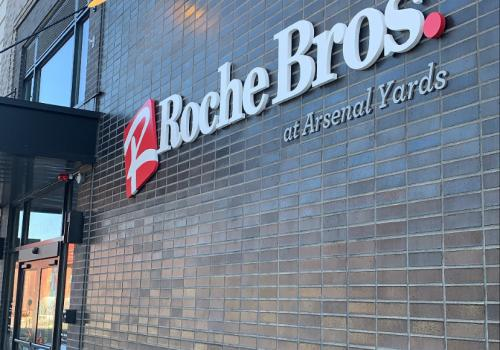 Roche Bros. at Arsenal Yards Entrance