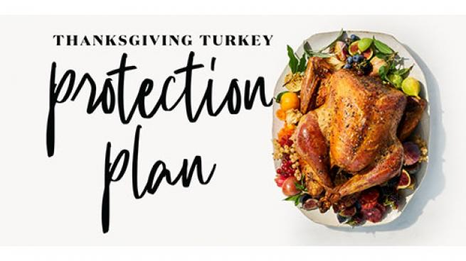 Whole Foods Insures Successful Holiday Meal Thanksgiving Turkey Protection Plan Progressive