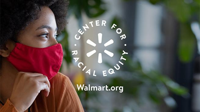 Walmart Awards 1st Round of Racial Equity Grants