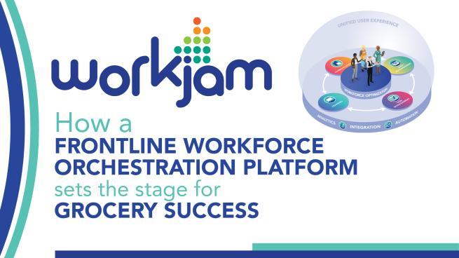 How a Frontline Workforce Orchestration Platform Sets the Stage for Grocer's Success