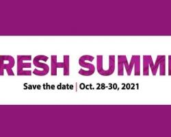 Fresh Summit 2021 Will Take Place in New Orleans Produce Marketing Association